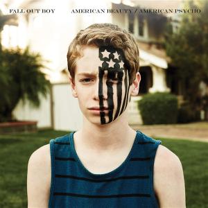 Fall-Out-Boy-Amercian-Beauty-_-American-Psycho-2015-1200x1200 (Custom)
