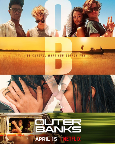 """The new Netflix original show """"Outer Banks"""" utilizes unpredictable twists and multiple plot lines to create a binge-worthy teen drama that also reflects current issues in society."""